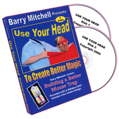 Use Your Head To Create Better Magic by Barry Mitchell